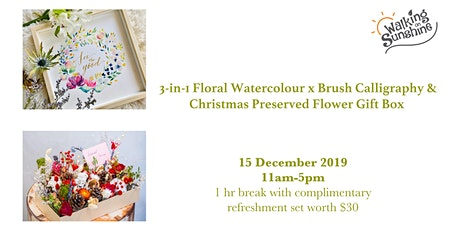 3-in-1 Floral Watercolour x Brush Calligraphy x Christmas Preserved Flower tickets