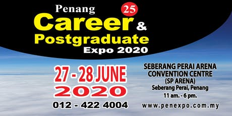 25th Penang Career & Postgraduate Expo 2020 tickets