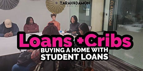 Loans + Cribs: How to buy a home with student loan debt tickets