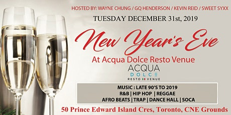 New Year's Eve At Acqua Dolce |  Acqua Dolce Resto Venue Cne Grounds 12/31 tickets