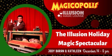 The Illusion Holiday Magic Spectacular tickets