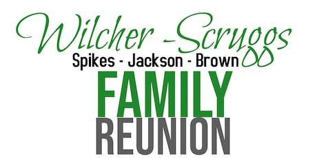 Wilcher - Scruggs Family Reunion  tickets