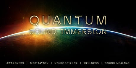 Quantum Sound Immersion - 2020 A Vision of the Future tickets