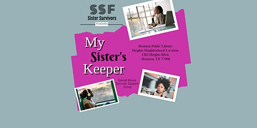 My Sister's Keeper - Support Group for AA Women Survivors of Sexual Abuse