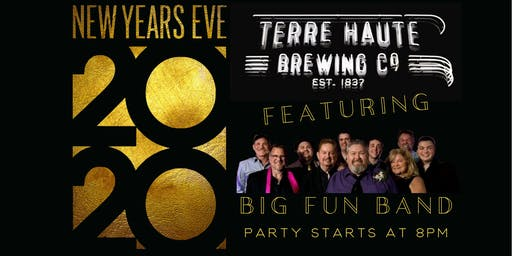 NYE 2020 Party at Terre Haute Brewing Co. featuring Big Fun Band