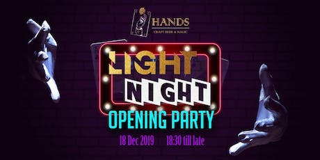 HANDS Bar - Light the Night Opening Party tickets