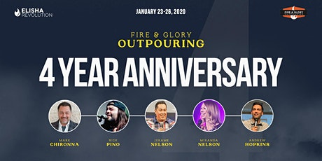 4 Year Anniversary: Fire & Glory Outpouring tickets