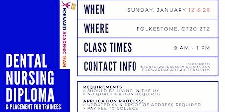 Dental Nursing Diploma/Courses in Folkestone - January 12 and 26 tickets