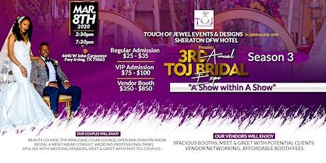 TOJ Bridal Expo tickets