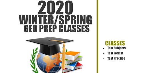 2020 Winter/Spring GED Prep Classes