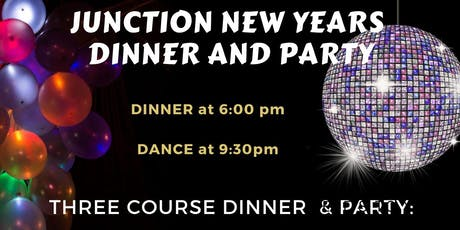 Junction New Year's Celebration:  Dinner and Party tickets