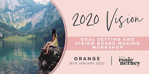 2020 Vision - Goal Setting and Vision Board Making Workshop - Orange
