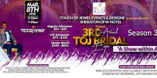 TOJ Bridal Expo - A Show within a Show Season 3