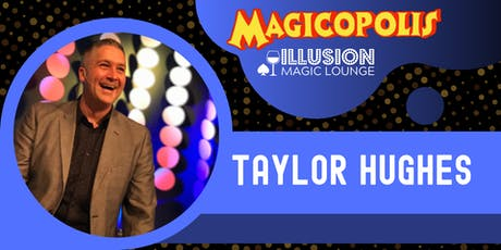 Comedy Magic with Taylor Hughes tickets