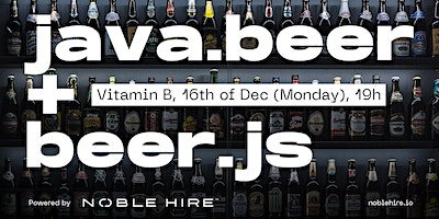 December 2019  Beer.js and Java Beer Meetup : Ask the Experts with Beer @ Vitamin B