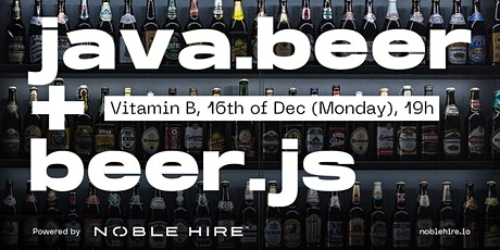 December 2019  Beer.js and Java Beer Meetup : Ask the Experts with Beer @ Vitamin B tickets