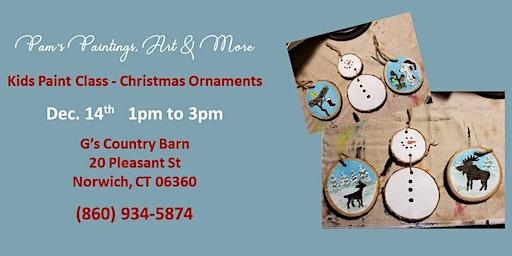 Kids Paint Class - Christmas Ornaments 2!
