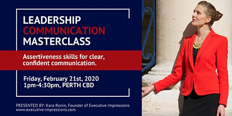 Leadership Communication Masterclass: Assertiveness Skills for Clear, Confident Communication tickets