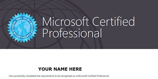 BE A MICROSOFT CERTIFIED PROFESSIONAL
