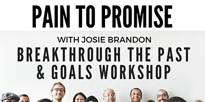 Pain To Promise Workshop with Josie Brandon (Includes FREE Lunch)ABC15Aired