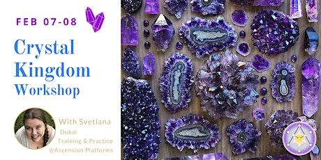 Crystal Kingdom Workshop - Level 1 & 2 - with Svetlana biglietti