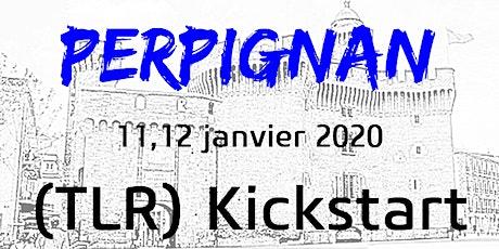 PERPIGNAN - TLR KICKSTART  11-12 janvier 2020 billets
