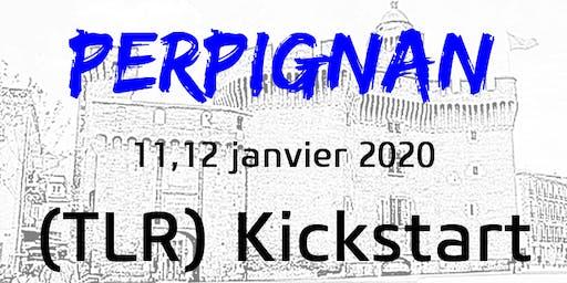 PERPIGNAN - TLR KICKSTART  11-12 janvier 2020
