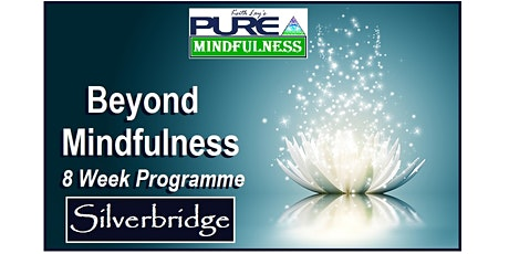 8 Week Pure Mindfulness Programme, Silverbridge tickets