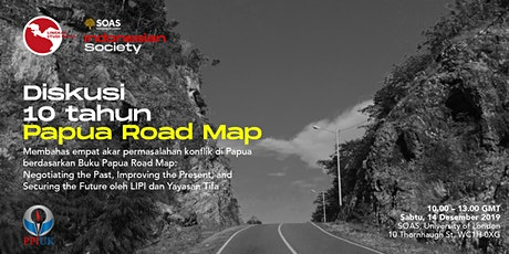 Diskusi 10 Tahun Papua Road Map tickets