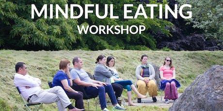 Mindful Eating Workshop tickets