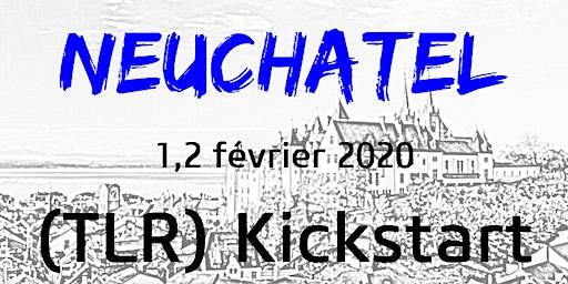 NEUCHATEL - TLR KICKSTART  1-2 février 2020