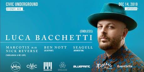 Momentum Agency presents - Luca Bachetti - Endless It tickets