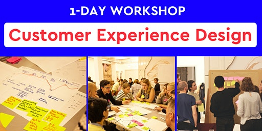 Customer Experience Design: Redesigning WorkSpaces  1-Day Workshop   Berlin