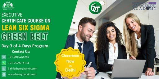 Day 3 Lean Six Sigma Green Belt Course In Delhi