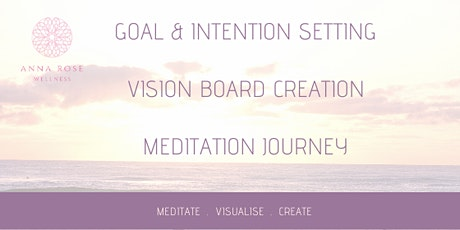 Goal Setting & Vision Board Creation 2020 tickets