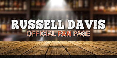 RUSSELL DAVIS OFFICIAL FAN CLUB LAUNCH tickets