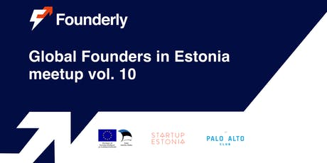 Global Founders in Estonia Meetup vol. 10 with Founderly tickets
