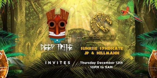 Deep Tribe invites The Sunrise Syndicate + JP & Hillmann