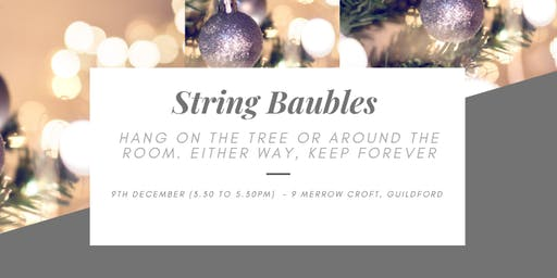 Make your own Christmas - String Baubles