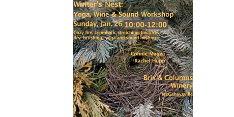 Winter's Nest Workshop  - Yoga, Wine and Sound tickets