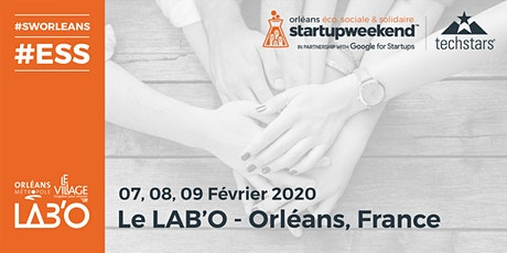 "Techstars Startup Weekend Orléans #9 - Edition ""Economie Sociale et Solidaire"" tickets"