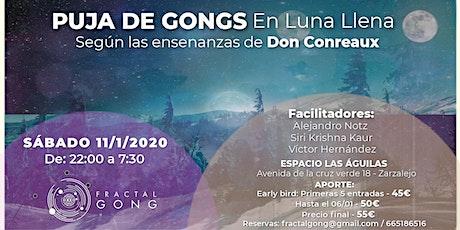 Puja de Gongs en Luna Llena entradas