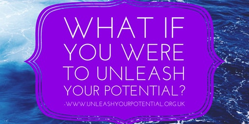 An Introduction to the Unleash Your Potential Workshop