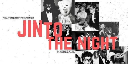 JINto the night