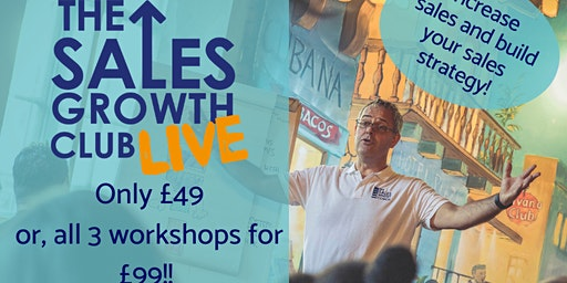 The Sales Growth Club Live- Business Strategy