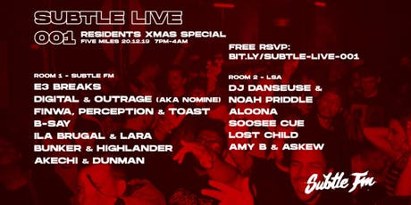 Subtle Live 001 - Residents Xmas Special (Free Entry) tickets