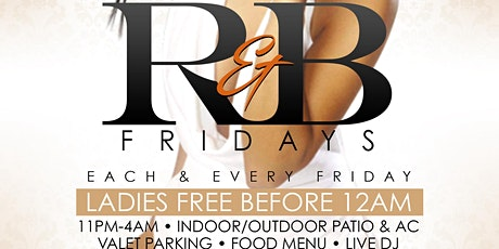 R & B FRIDAY'S tickets