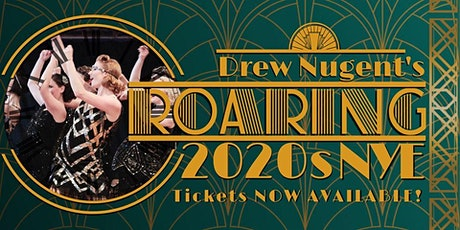 Drew Nugent's Roaring 20's New Year's Eve tickets