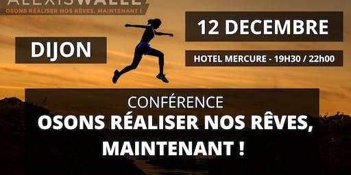"""Conférence """"Osons réaliser nos rêves, maintenant !"""""""