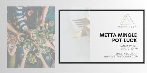 Metta Mingle  Pot-Luck